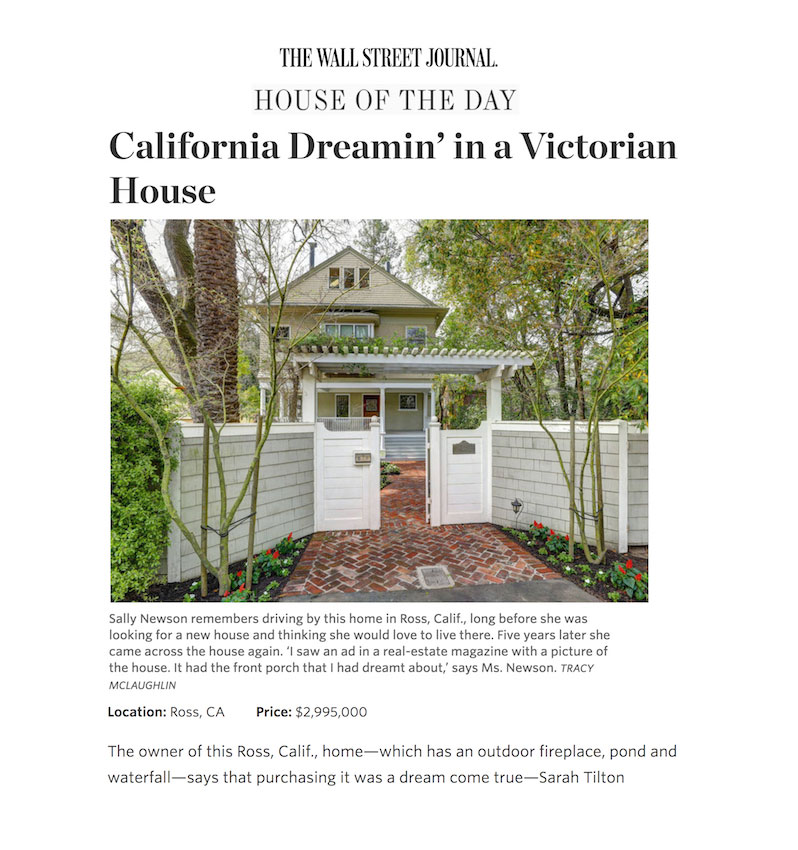 Wall Street Journal House of the Day, Ross, CA, 27 April 2017 - California Dreaming