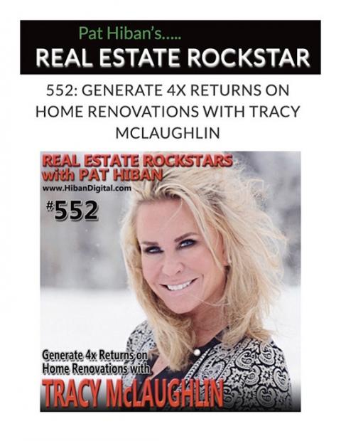 GENERATE 4X RETURNS ON HOME RENOVATIONS WITH TRACY MCLAUGHLIN